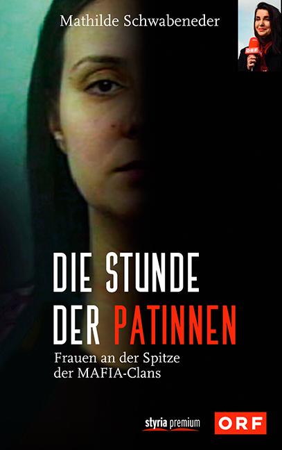 Die Stunde der Patinnen - von Mathilde Schwabeneder